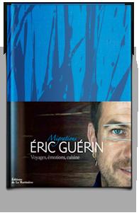Photo de la couverture du nouveau livre du chef etoile Eric Guerin Migrations autour de ses voyages, ses émotions et sa cuisine