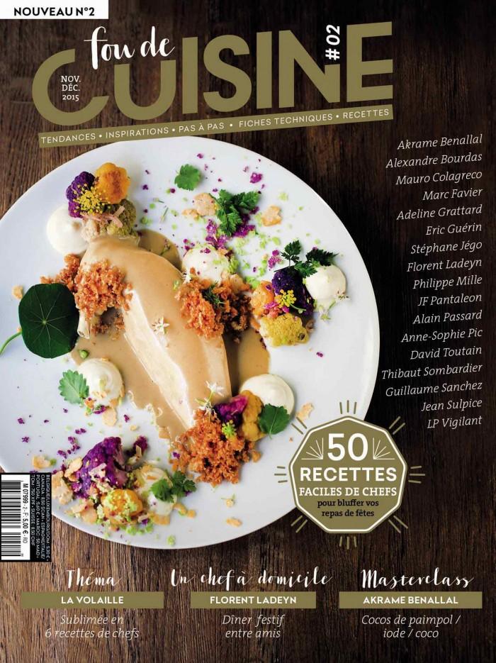 couverture du numéro 2 de Fou de Cuisine avec un article consacré au livre d'Eric Guerin, chef étoilé de la Mare aux Oiseaux et du Jardin des Plumes, Migrations : voyages, émotions, cuisine.